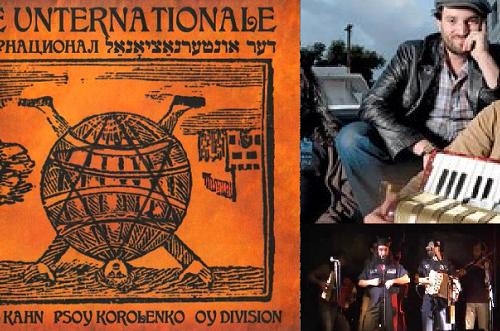 Daniel Kahn, Psoy Korolenko, Oy Division – The Unternationale in Tel Aviv