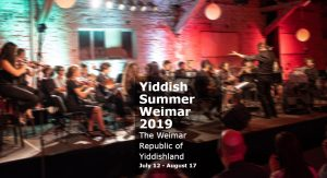 Yiddish Summer Weimar 2019. The Weimar Republic of Yiddishland