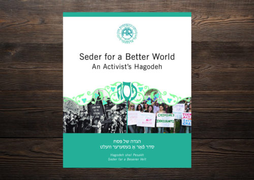 Seder for a Better World An Activist's Hagodeh