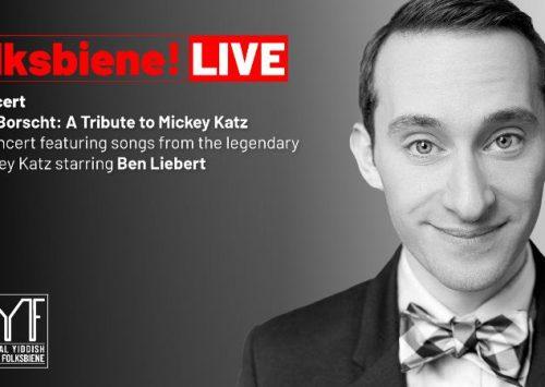 A Bisl Borscht: A Tribute to Mickey Katz, starring Ben Liebert